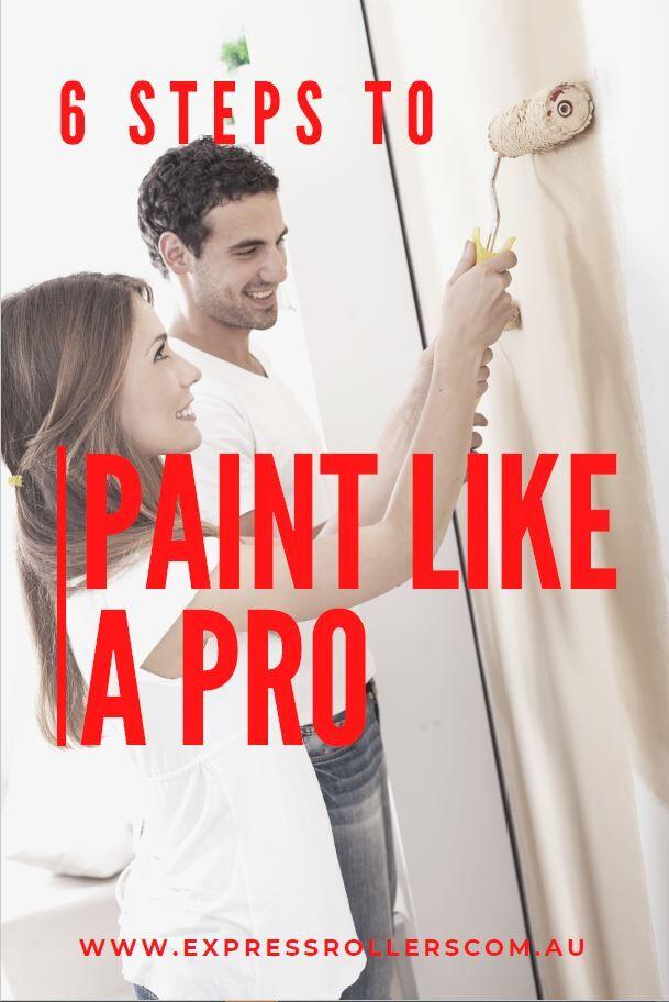 6 Steps to Paint Like a Pro